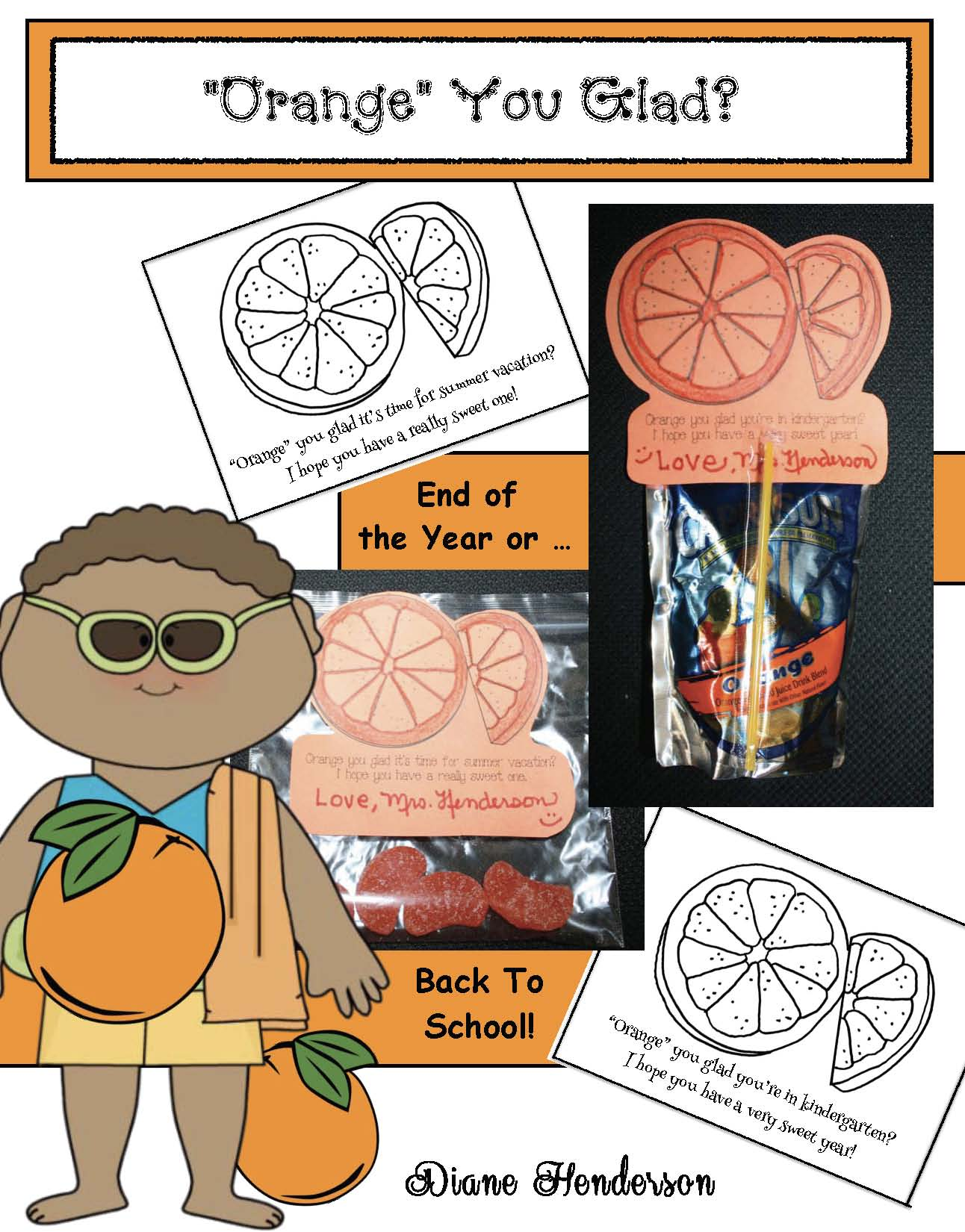 orange you glad end of the year treat, treat bags for school, back to school treat bags