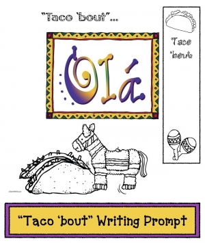 """Taco 'bout"" Writing Prompts"