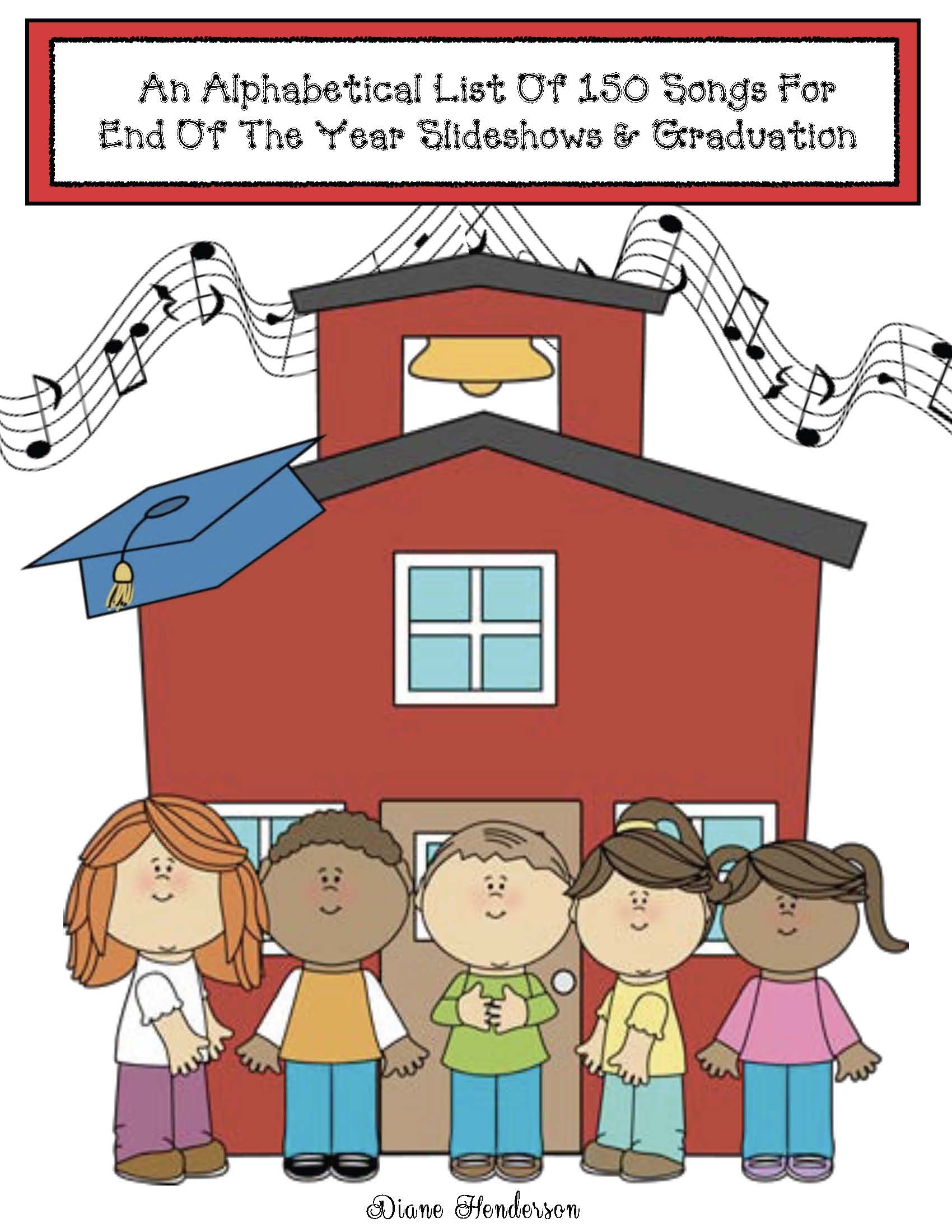 cov abc list of end of the year songs, songs for the end of the year, end of the year slide show songs, songs for preschool graduation, songs for kindergarten graduation
