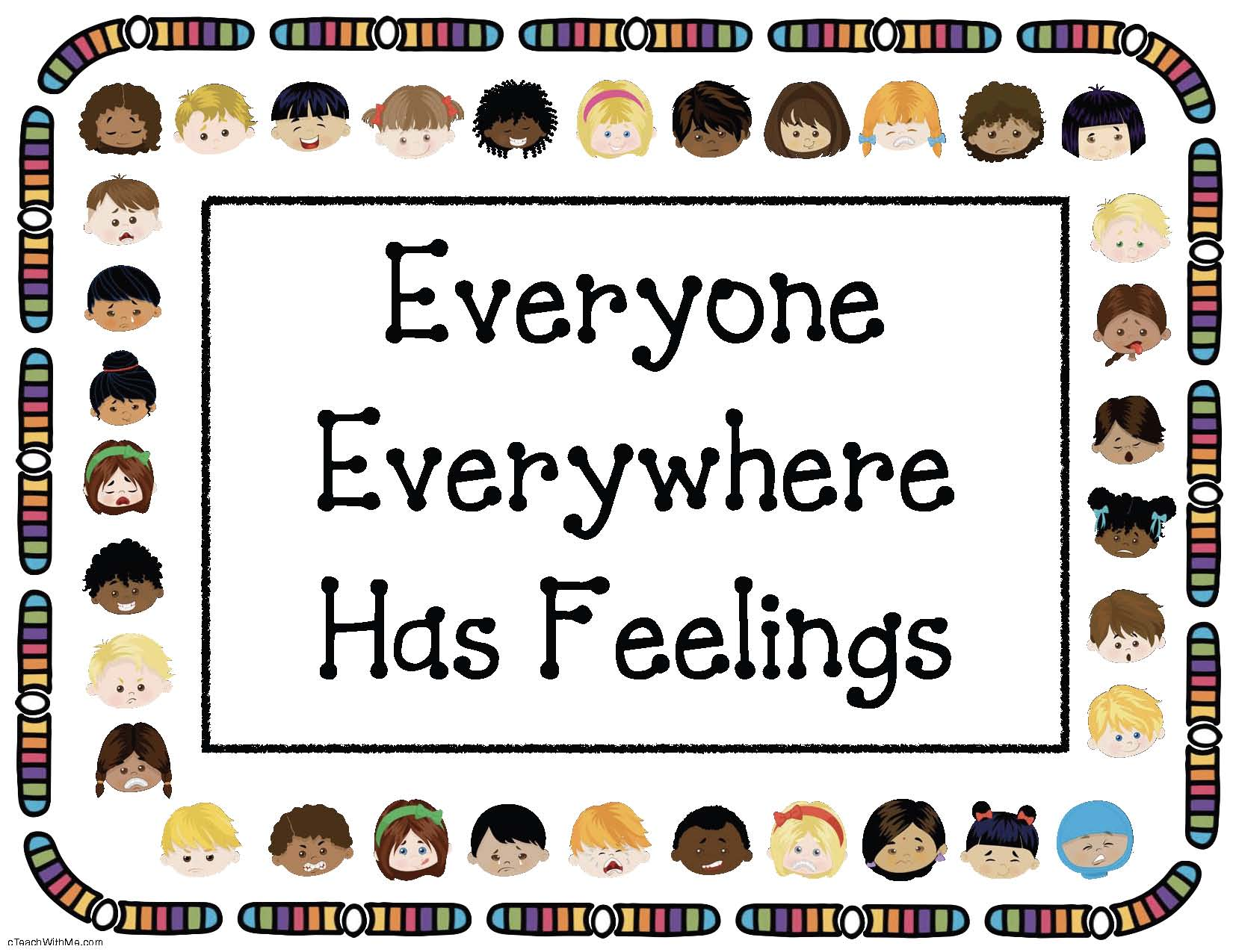 everyone everywhere has feeliings free poster, feelings activities, feelings crafts, feelings posters