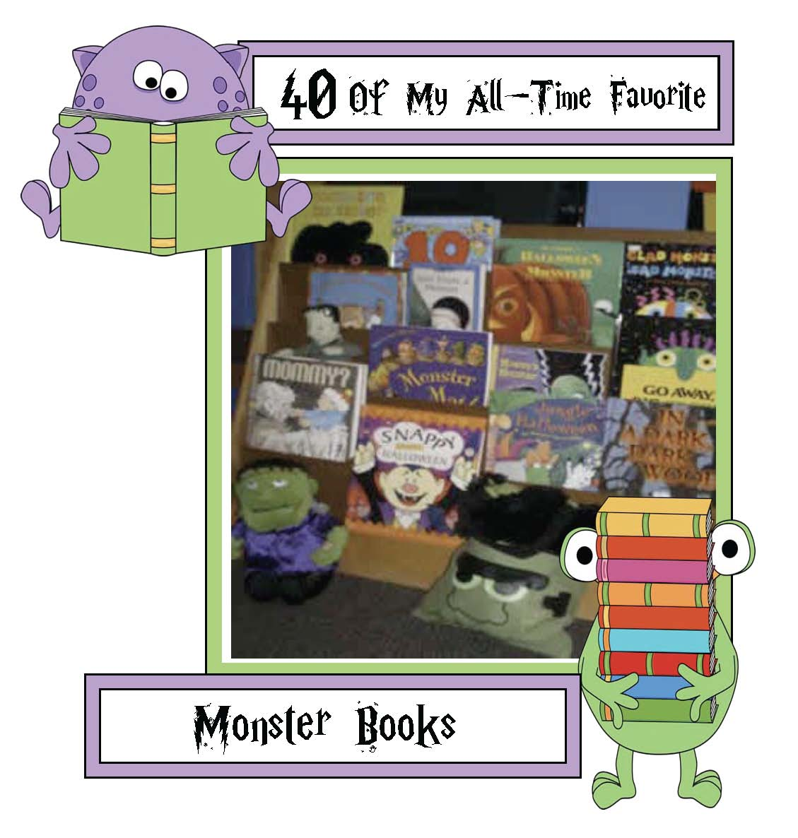 40 all time favorite monster book list, activities to go with go away big green monster, activities to go with glad monster sad monster, counting up to 100 activities, counting up to 120 activities, 100 day activities with a monster theme, monster books, monster activities, monster counting, monster math, monster centers, monster games, easy reader monster booklets, monster shapes, shape activities, common core monsters, monster crafts, monster mask template, counting monsters