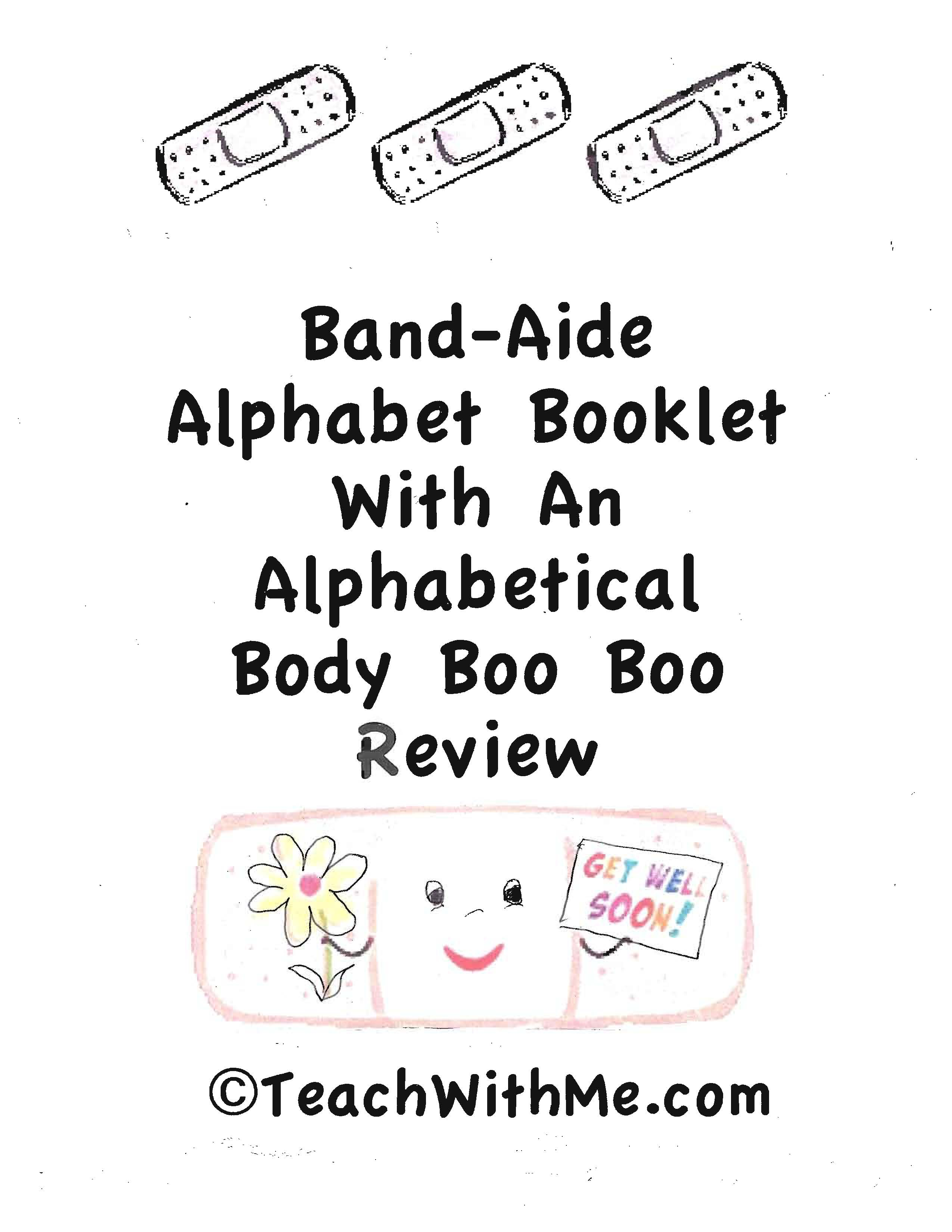 end of the year activities, end of the year ideas, alphabet booklet, alphabet ideas, alphabet lessons, alphabet booklet, owie booklet, boo boo booklet, band-aide booklet, band-aide alphabet, ideas for when a child gets hurt, letter flashcards, alphabet flashcards, parts of the body booklet, parts of the body booklet, parts of the body flashcards, parts of the body songs, parts of the body games, parts of the body lessons, parts of the body activities, boo boo book, accident report form, letter home to parents when a child gets hurt on the playground, letter home to parents when a child gets hurt in school, boo boo report,
