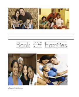 Our Family, Making class books with preschool, kindergarten and first grade,