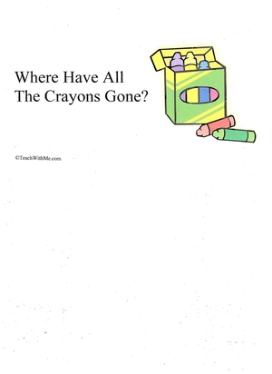 Booklet: Where Have All The Crayons Gone