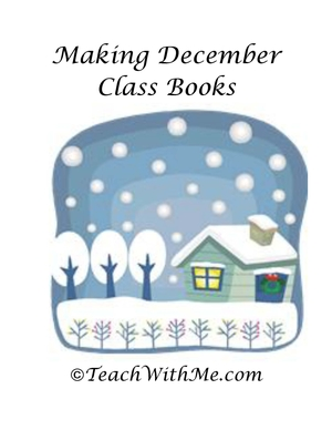 Making December Class Books