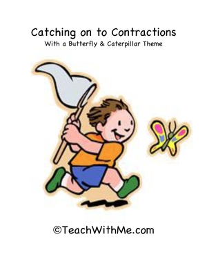 Contraction Help With A Butterfly and Caterpillar Theme