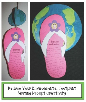 Reducing Your Footprint On The Earth Writing Prompt Craftivity