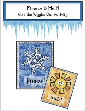 "Freeze & Melt: A ""Get the Wiggles Out"" Activity"