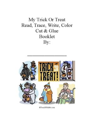Easy Reader Booklet: My Trick Or Treat Booklet