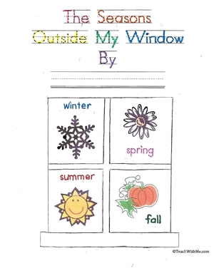 Easy Reader Booklet: The Seasons Outside My Window