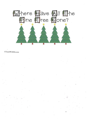 Booklet: Where Have All The Pine Trees Gone?