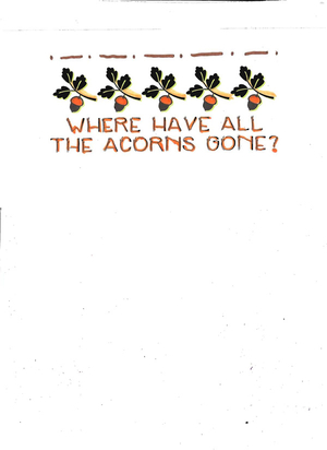 Booklet: Where Have All The Acorns Gone?