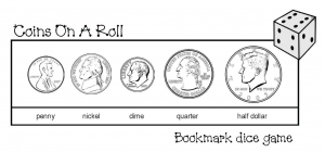 Coins On A Roll Bookmark Dice Game