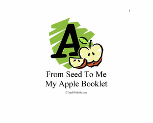 Easy Reader Booklet: From Seed To Me Apple Booklet
