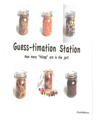Guess-timation Jar: Math Center
